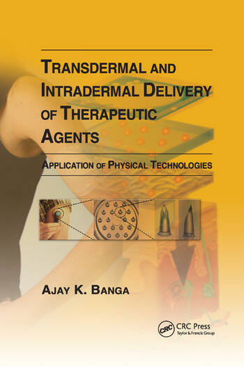 Transdermal and Intradermal Delivery of Therapeutic Agents Application of Physical Technologies book cover