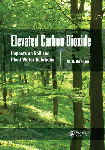 Elevated Carbon Dioxide Impacts on Soil and Plant Water Relations book cover