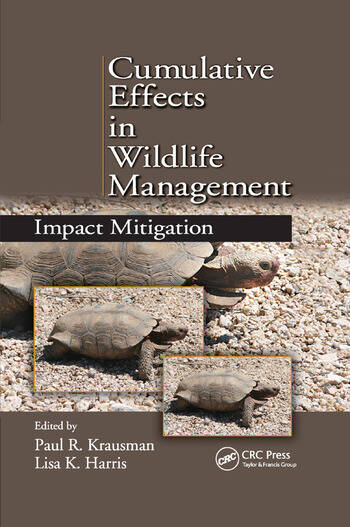 Cumulative Effects in Wildlife Management Impact Mitigation book cover