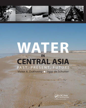 Water in Central Asia Past, Present, Future book cover