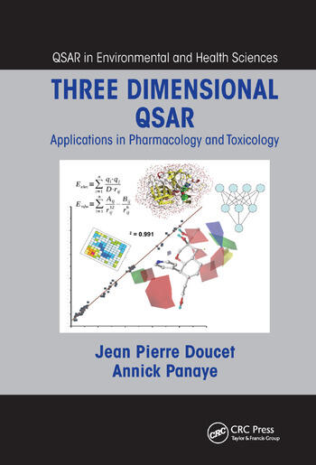 Three Dimensional QSAR Applications in Pharmacology and Toxicology book cover