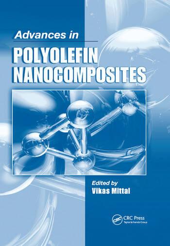 Advances in Polyolefin Nanocomposites book cover