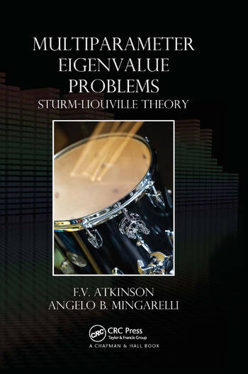 Multiparameter Eigenvalue Problems Sturm-Liouville Theory book cover