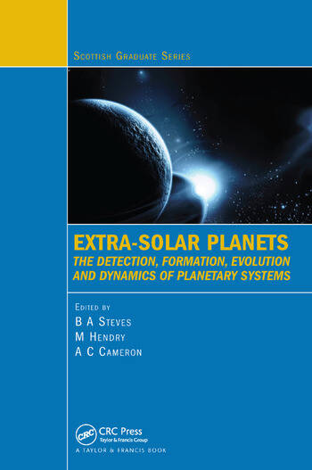 Extra-Solar Planets The Detection, Formation, Evolution and Dynamics of Planetary Systems book cover