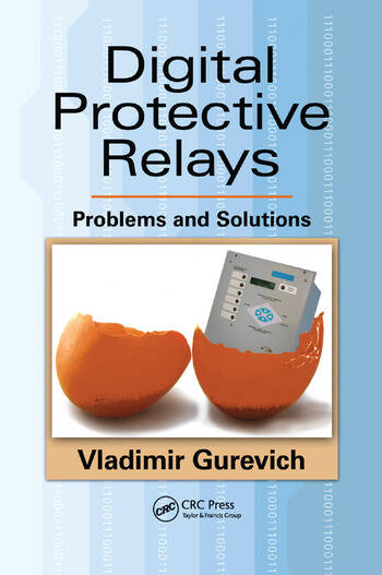 Digital Protective Relays Problems and Solutions book cover