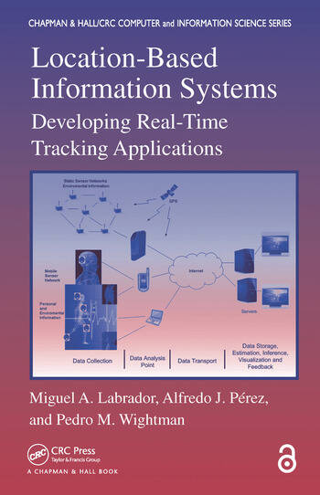 Location-Based Information Systems (Open Access) Developing Real-Time Tracking Applications book cover
