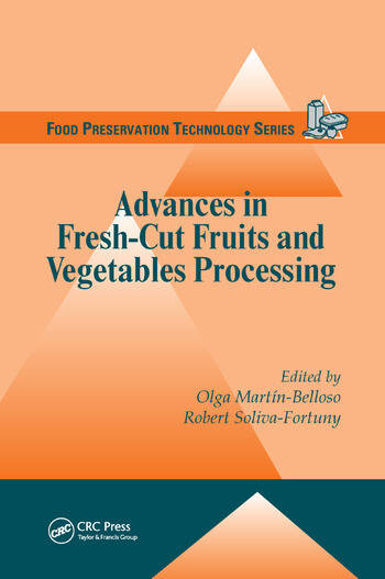 Advances in Fresh-Cut Fruits and Vegetables Processing book cover