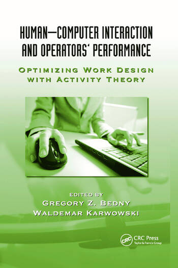 Human-Computer Interaction and Operators' Performance Optimizing Work Design with Activity Theory book cover