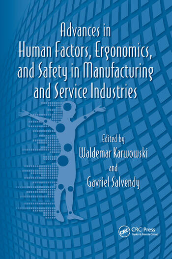 Advances in Human Factors, Ergonomics, and Safety in Manufacturing and Service Industries book cover