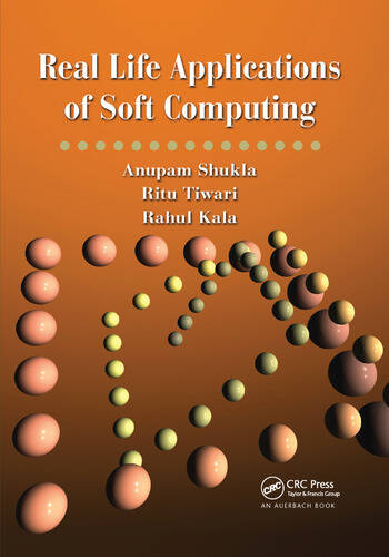 Real Life Applications of Soft Computing book cover