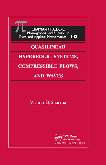 Quasilinear Hyperbolic Systems, Compressible Flows, and Waves book cover