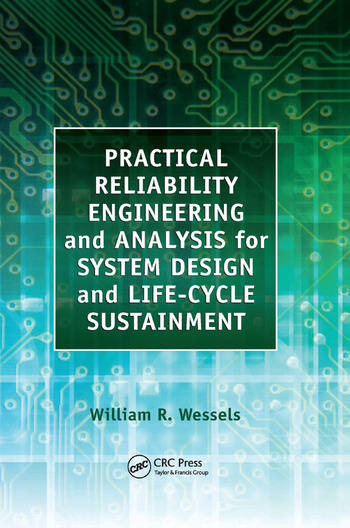 Practical Reliability Engineering and Analysis for System Design and Life-Cycle Sustainment book cover