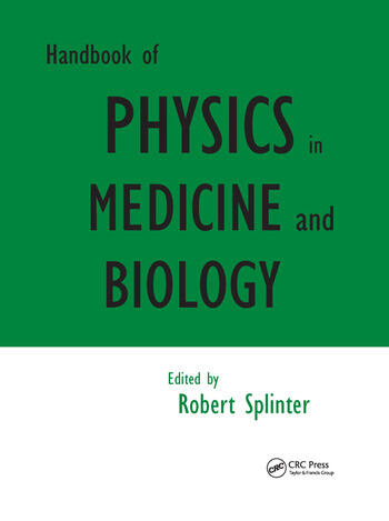 Handbook of Physics in Medicine and Biology book cover