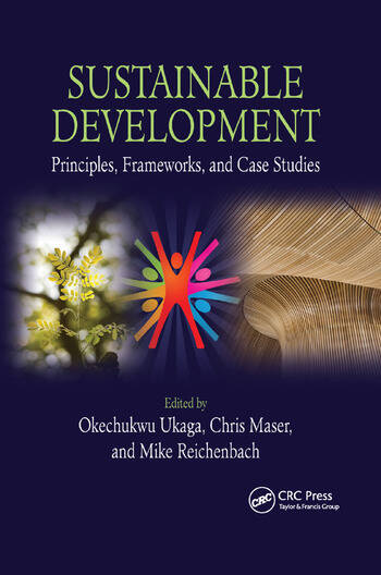 Sustainable Development Principles, Frameworks, and Case Studies book cover