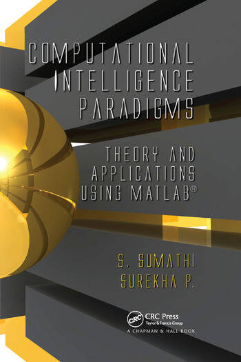 Computational Intelligence Paradigms Theory & Applications using MATLAB book cover