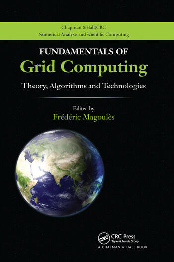 Fundamentals of Grid Computing Theory, Algorithms and Technologies book cover
