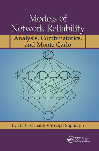 Models of Network Reliability Analysis, Combinatorics, and Monte Carlo book cover