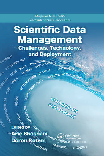 Scientific Data Management Challenges, Technology, and Deployment book cover