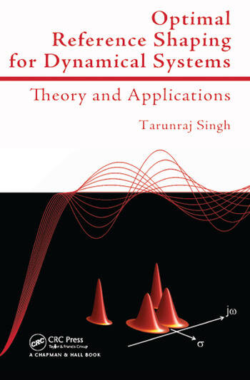 Optimal Reference Shaping for Dynamical Systems Theory and Applications book cover