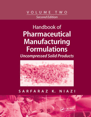 Handbook of Pharmaceutical Manufacturing Formulations Volume Two, Uncompressed Solid Products book cover