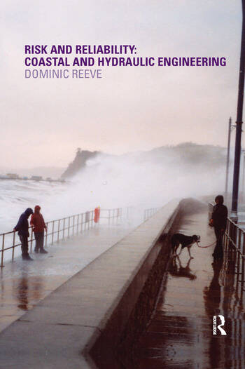 Risk and Reliability Coastal and Hydraulic Engineering book cover