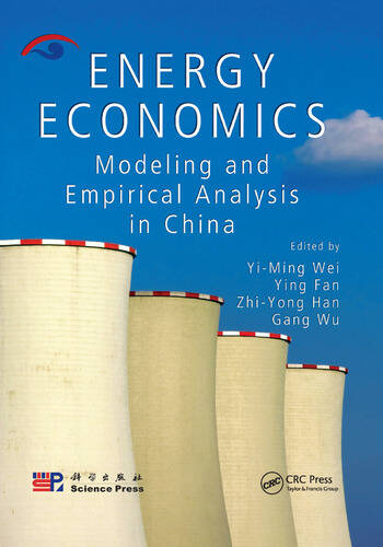 Energy Economics Modeling and Empirical Analysis in China book cover