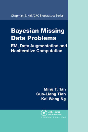 Bayesian Missing Data Problems EM, Data Augmentation and Noniterative Computation book cover