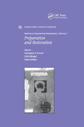 Resilience Engineering Perspectives, Volume 2 Preparation and Restoration book cover