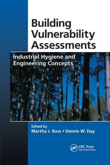 Building Vulnerability Assessments Industrial Hygiene and Engineering Concepts book cover
