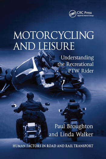 Motorcycling and Leisure Understanding the Recreational PTW Rider book cover