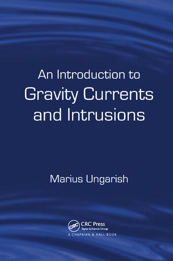 An Introduction to Gravity Currents and Intrusions book cover
