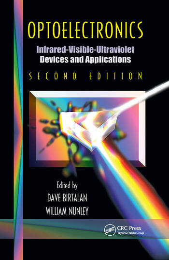 Optoelectronics Infrared-Visable-Ultraviolet Devices and Applications, Second Edition book cover