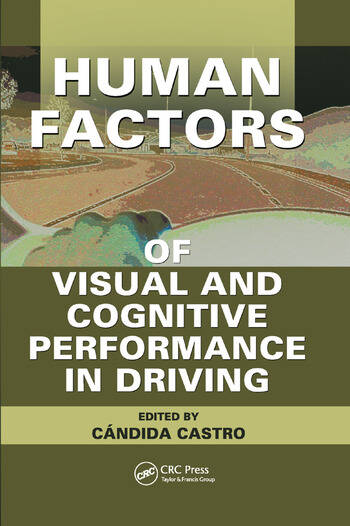 Human Factors of Visual and Cognitive Performance in Driving book cover
