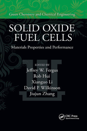 Solid Oxide Fuel Cells: Materials Properties and Performance
