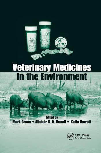 Veterinary Medicines in the Environment book cover