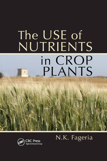 The Use of Nutrients in Crop Plants book cover