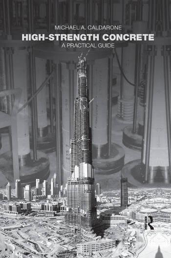 High-Strength Concrete A Practical Guide book cover