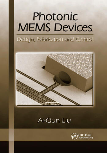 Photonic MEMS Devices Design, Fabrication and Control book cover