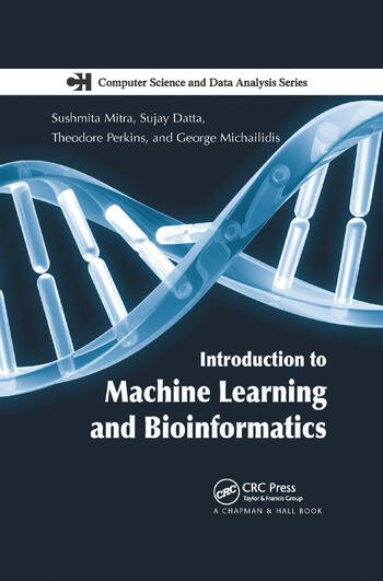 Introduction to Machine Learning and Bioinformatics book cover