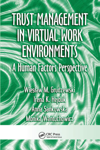 Trust Management in Virtual Work Environments A Human Factors Perspective book cover