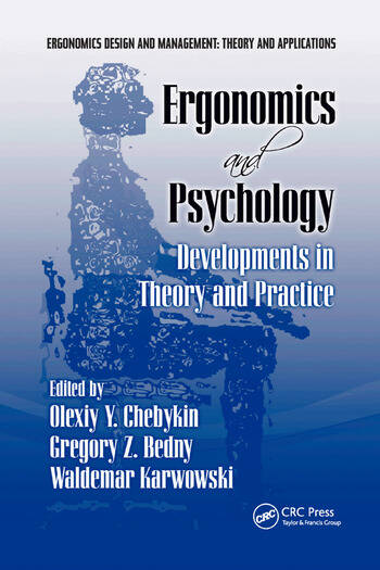 Ergonomics and Psychology Developments in Theory and Practice book cover