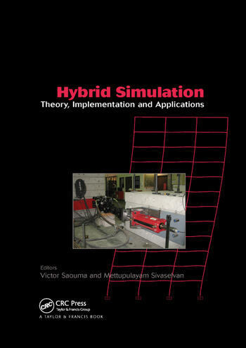 Hybrid Simulation Theory, Implementation and Applications book cover