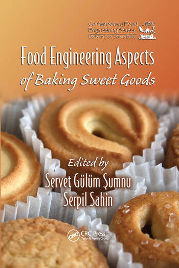 Food Engineering Aspects of Baking Sweet Goods book cover