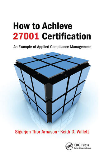 How to Achieve 27001 Certification An Example of Applied Compliance Management book cover