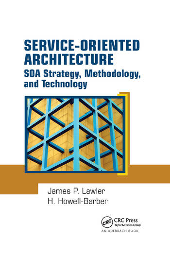 Service-Oriented Architecture SOA Strategy, Methodology, and Technology book cover