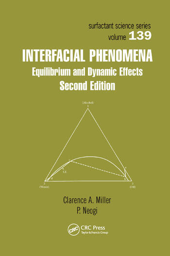 Interfacial Phenomena Equilibrium and Dynamic Effects, Second Edition book cover
