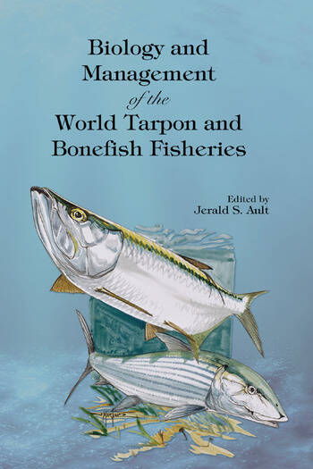 Biology and Management of the World Tarpon and Bonefish Fisheries book cover