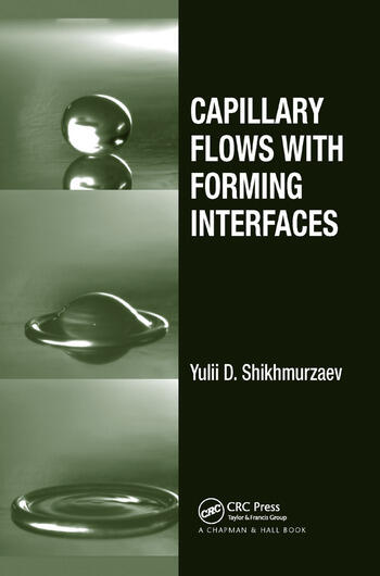 Capillary Flows with Forming Interfaces book cover