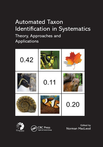 Automated Taxon Identification in Systematics Theory, Approaches and Applications book cover