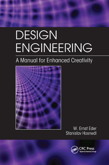 Design Engineering A Manual for Enhanced Creativity book cover
